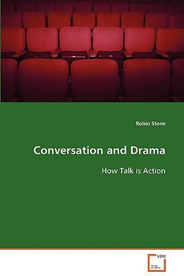 Conversation and Drama
