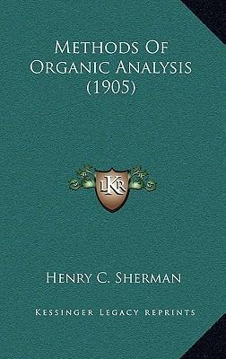 Methods of Organic Analysis (1905)