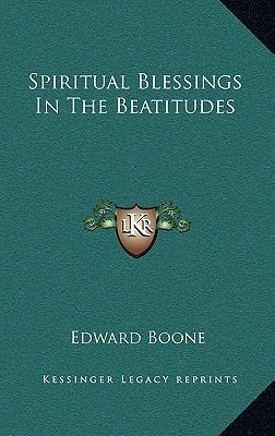 Spiritual Blessings in the Beatitudes