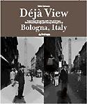 Deja view - Bologna, Italy