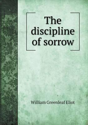 The Discipline of Sorrow