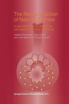 The Reconstruction of Natural Zeolites