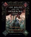 Joe Golem and the Drowing City