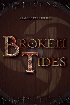 Broken Tides.