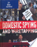 Domestic Spying and Wiretapping