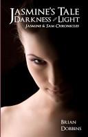 Jasmine's Tale: Darkness and Light