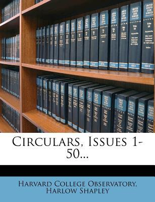 Circulars, Issues 1-50.