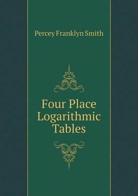 Four Place Logarithmic Tables