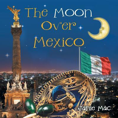 The Moon Over Mexico