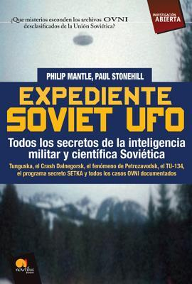 Expediente Soviet UFO / The Soviet UFO Files