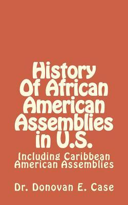 History of African American Assemblies in U.s.
