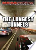 The Longest Tunnels