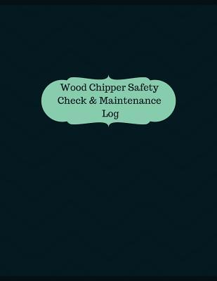 Wood Chipper Safety ...