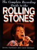 The Complete Recording Guide to the Rolling Stones