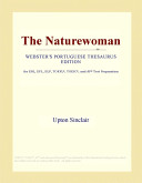 The Naturewoman (Webster's Portuguese Thesaurus Edition)