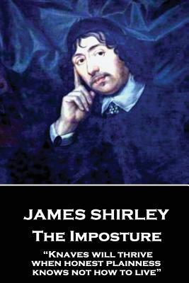 James Shirley - The Imposture