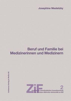 Beruf Und Familie Bei Medizinerinnen Und Medizinern
