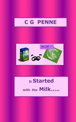 It Started With the Milk...