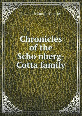 Chronicles of the Scho Nberg-Cotta Family