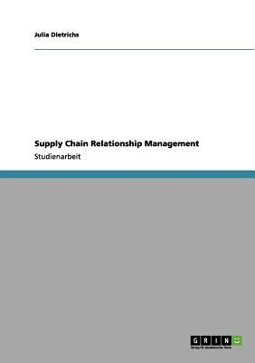 Supply Chain Relationship Management
