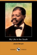 My Life in the South (Dodo Press)