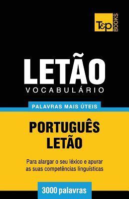 Vocabulário Português-Letão - 3000 palavras mais úteis