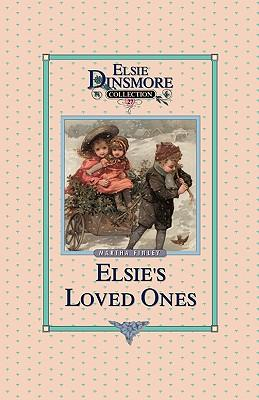 Elsie and Her Loved ...