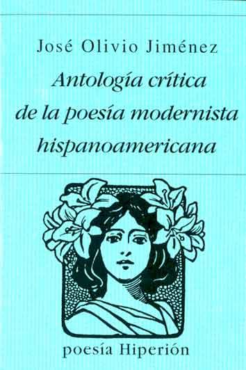 Antologia Critica de la Poesia Modernista Hispano