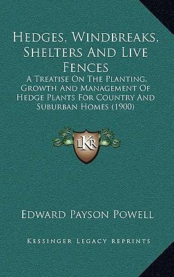 Hedges, Windbreaks, Shelters and Live Fences