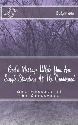God's Message While You Are Single Standing at the Crossroad