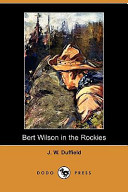 Bert Wilson in the Rockies (Dodo Press)