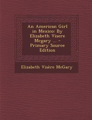 An American Girl in Mexico