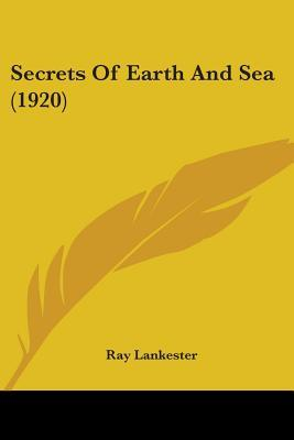 Secrets Of Earth And Sea
