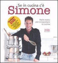 Se in cucina c'è Simone