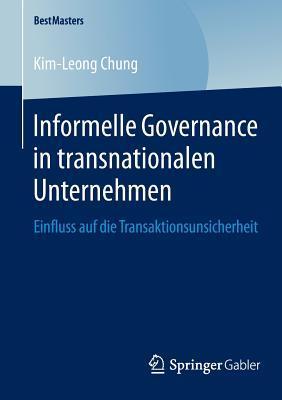 Informelle Governance in Transnationalen Unternehmen