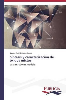 Síntesis y caracterización de óxidos mixtos