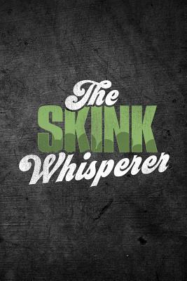 The Skink Whisperer