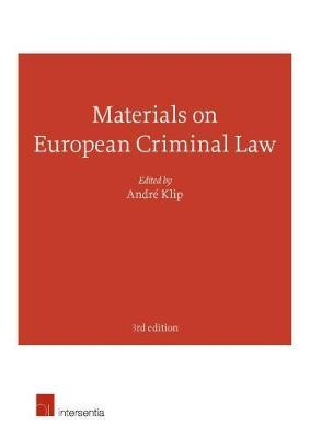 Materials on European Criminal Law