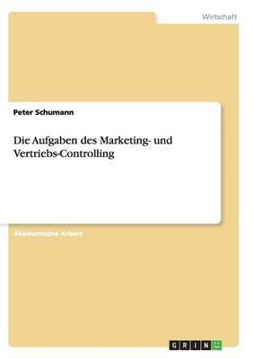 Die Aufgaben des Marketing- und Vertriebs-Controlling