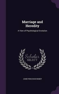 Marriage and Heredity