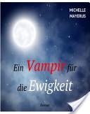 Ein Vampir für die Ewigkeit