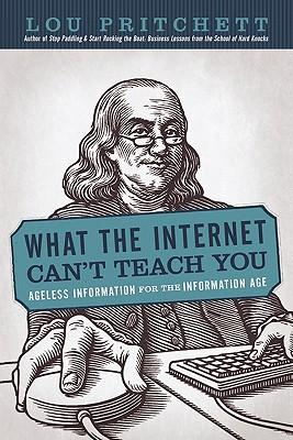 What the Internet Can't Teach You