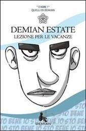 Demian Estate - Stagione 1