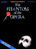Phantom of the Opera - Andrew Lloyd Webber