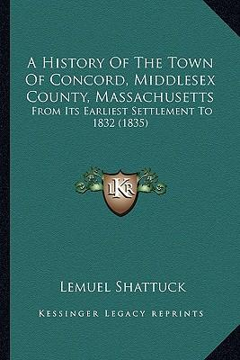 A History of the Town of Concord, Middlesex County, Massachusetts