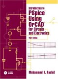 Introduction to PSpice Using OrCAD for Circuits and Electronics, Third Edition