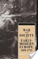 War and Society in Early Modern Europe