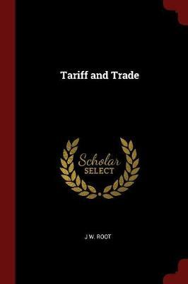 Tariff and Trade
