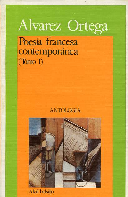 Poesía francesa contemporánea (Tomo I)