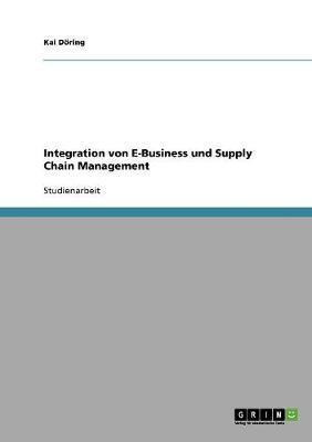 Integration von E-Business und Supply Chain Management